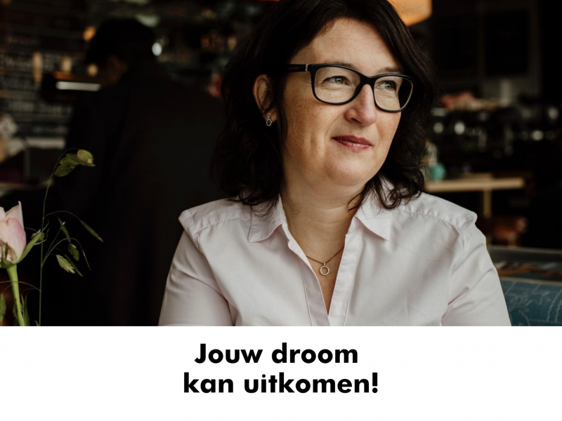 Jouw droom kan uitkomen!